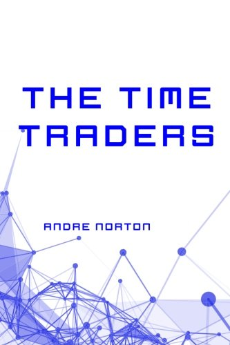 9781523600168: The Time Traders