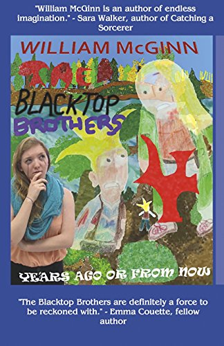 9781523602025: Years Ago or From Now: The Blacktop Brothers 4 (Volume 4)