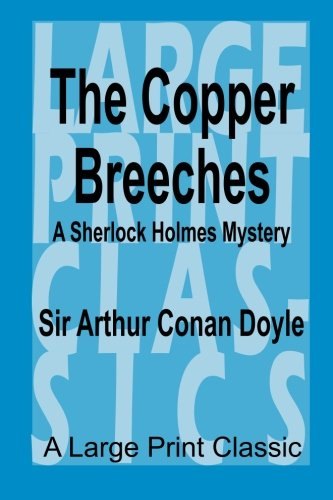 9781523602155: The Copper Breeches: A Large Print Classic