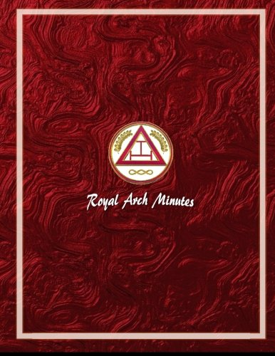 Royal Arch Mason Minutes Book: AP Forms