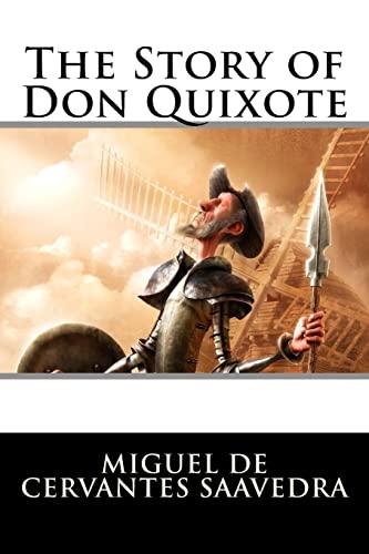 The Story of Don Quixote (Paperback): Miguel de Cervantes