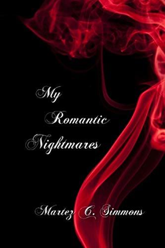 9781523605125: My Romantic Nightmares