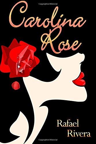 9781523605385: Carolina Rose