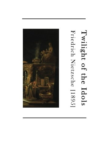 9781523605514: Twilight of the Idols: How to Philosophize with a Hammer