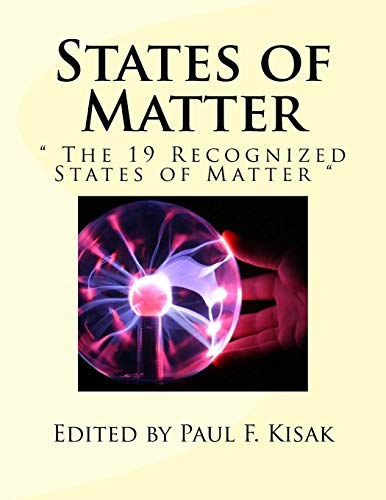 9781523607266: States of Matter: The 19 Recognized States of Matter