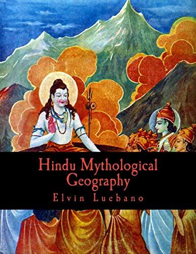 9781523608041: Hindu Mythological Geography