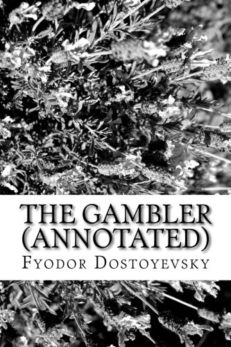 9781523608096: The Gambler (Annotated)