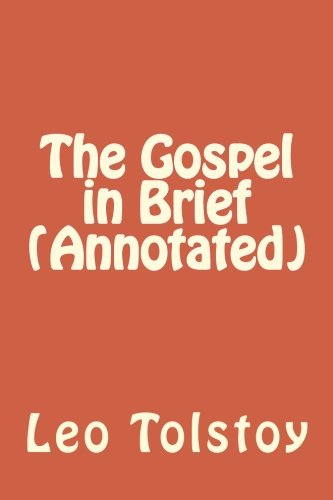 9781523608294: The Gospel in Brief (Annotated)