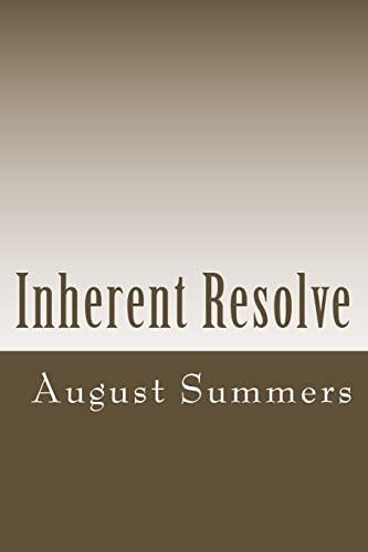 Inherent Resolve: An African American Teacher's Dilemma: August Summers