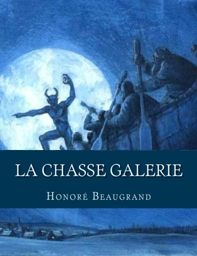 9781523608928: La chasse galerie (French Edition)