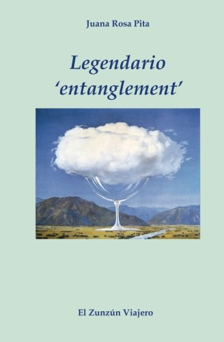 Legendario Entanglement (Paperback): Juana Rosa Pita
