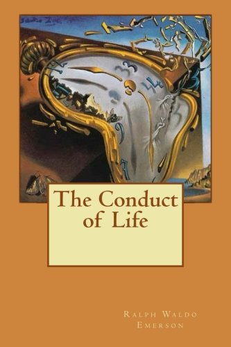 9781523610884: The Conduct of Life