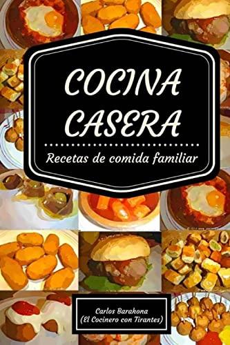 9781523611904: Cocina casera: Recetas para el día a día (Comida casera) (Spanish Edition)