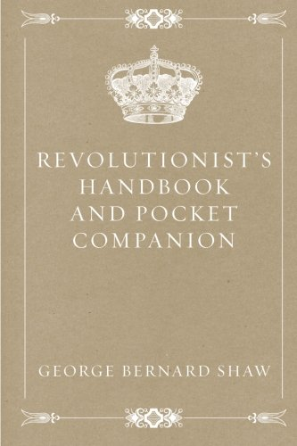 9781523612413: Revolutionist's Handbook and Pocket Companion