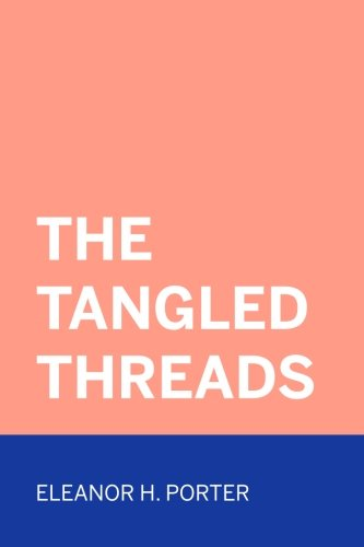 9781523613656: The Tangled Threads