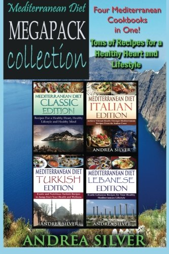 9781523615889: Mediterranean Diet Megapack Collection: Four Books in One! Tons of Recipes For a Healthy Heart and Lifestyle (Recipe Megapack Collection) (Volume 2)