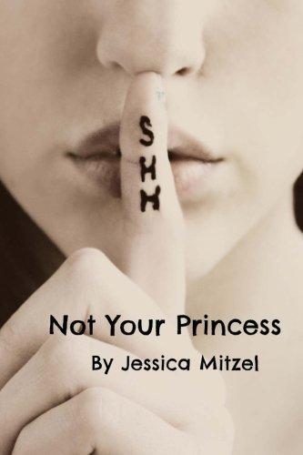 9781523621033: Not Your Princess