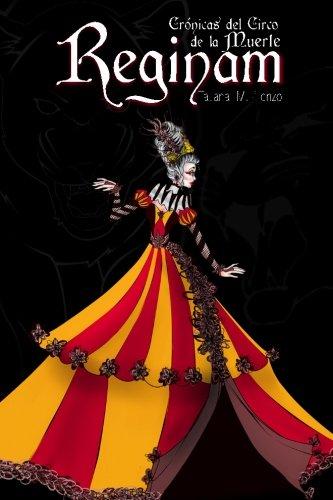 9781523622412: Reginam: Volume 1 (Crónicas del circo de la muerte)