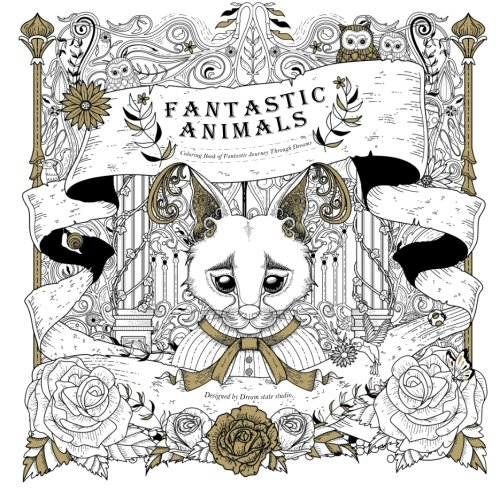 Fantastic Animals: Coloring Book of Fantastic Journey: Kuo Chun Hung;