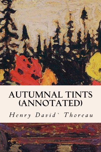 9781523623327: Autumnal Tints (annotated)