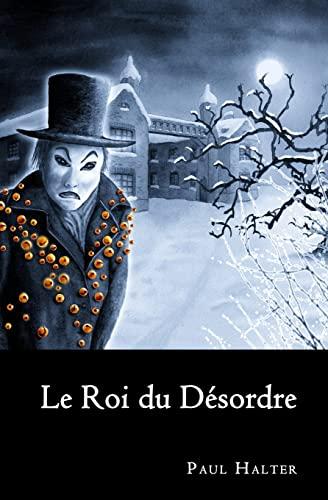 Le Roi Du Desordre
