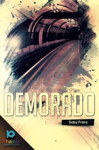 9781523625444: Demorado (Spanish Edition)