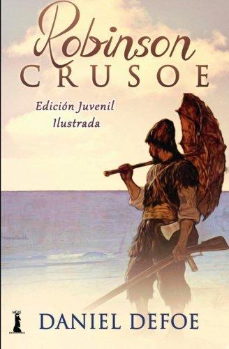 9781523625475: Robinson Crusoe: Edición Juvenil Ilustrada (Spanish Edition)