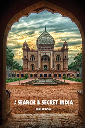 9781523632312: A Search in Secret India