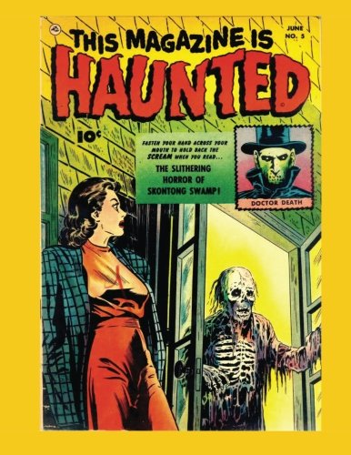 9781523632428: This Magazine Is Haunted #5: The Classic Fawcett Horror Comic - Get all 14 Issues! - All Stories - No Ads