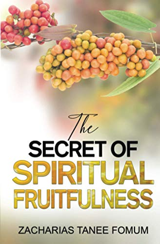 9781523636259: The Secret of Spiritual Fruitfulness (Practical Helps For The Overcommers) (Volume 21)