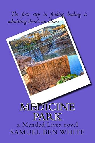 9781523637805: Medicine Park: a Mended Lives novel