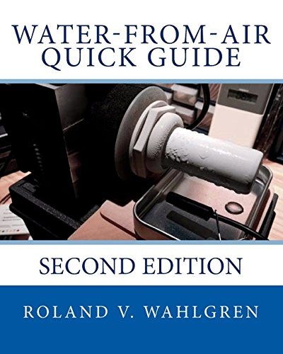 9781523638819: Water-from-Air Quick Guide: Second Edition