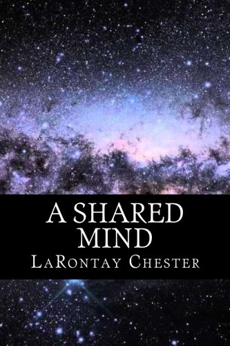 9781523639687: A Shared Mind: Where It Begins and Ends