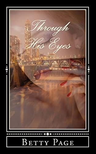 9781523640362: Through His Eyes (A Romantic Obsession Novel) (Volume 1)