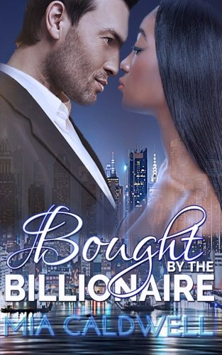Bought By The Billionaire: Mia Caldwell