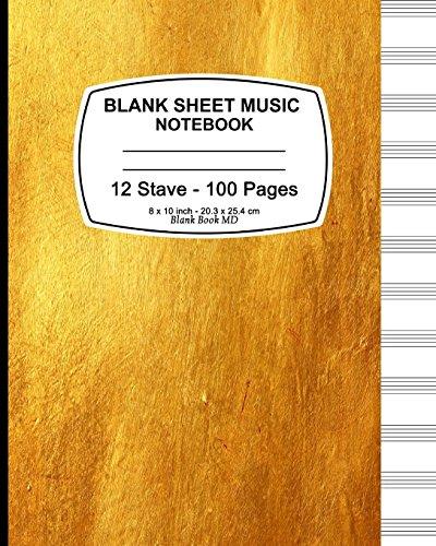 Blank Sheet Music Notebook: Blank Sheet Music: Music Paper Notebook