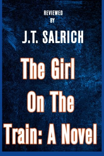 9781523643424: The Girl on the Train: A Novel - Reviewed