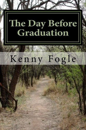 The Day Before Graduation: Fogle, Kenny