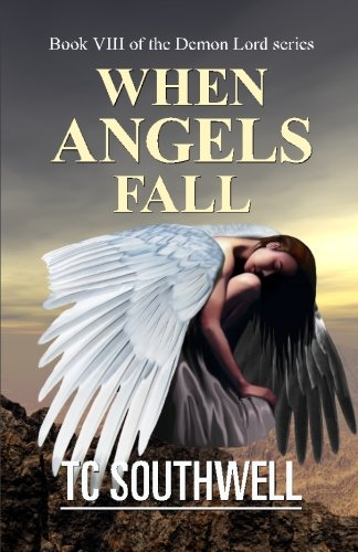 9781523647347: When Angels Fall (Demon Lord) (Volume 8)