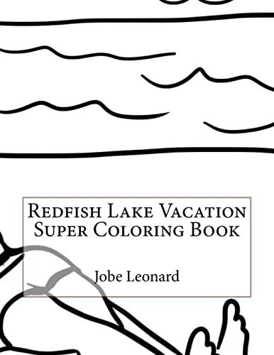9781523648863: Redfish Lake Vacation Super Coloring Book