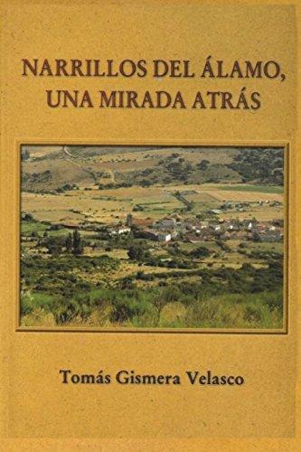 9781523649976: Narrillos del Álamo (Ávila).: Páginas de su historia