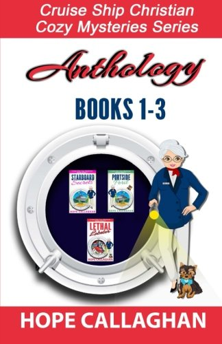 9781523651122: Cruise Ship Christian Cozy Mysteries Series: Anthology: Books 1-3