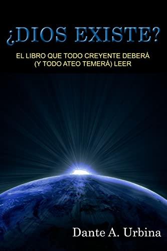 9781523651276: ¿Dios existe?: El libro que todo creyente deberá (y todo ateo temerá) leer (Spanish Edition)