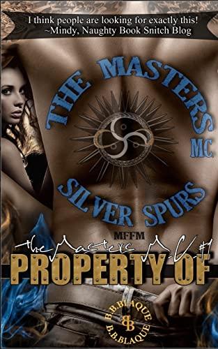 The Masters M.C.: Property Of (Volume 1): B.B. Blaque