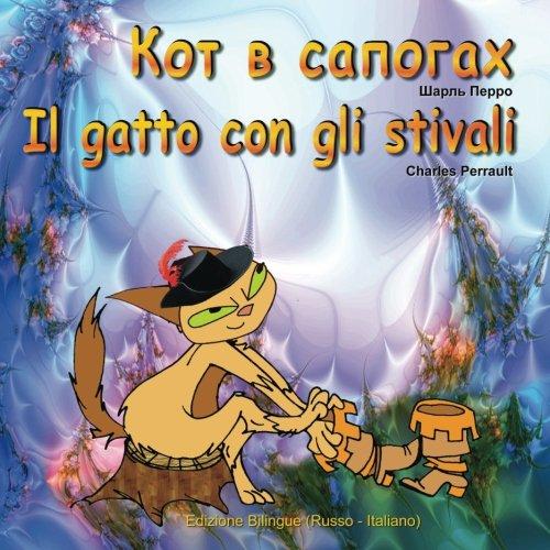 9781523653249: Il gatto con gli stivali. Kot v sapogah. Edizione Bilingue (Russo - Italiano): Racconto di Charles Perrault (Italian Edition)