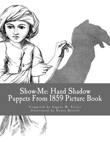 Show-Me: Hand Shadow Puppets from 1859 (Picture: Angela M Foster