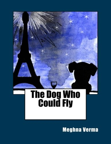 9781523653966: The Dog Who Could Fly