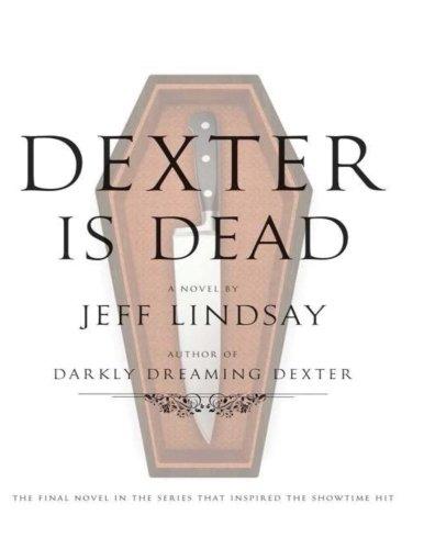 9781523654512: Dexter is Dead