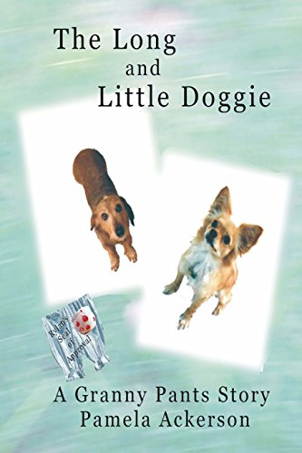 9781523656455: The Long and Little Doggie: A Granny Pants Story (Volume 1)