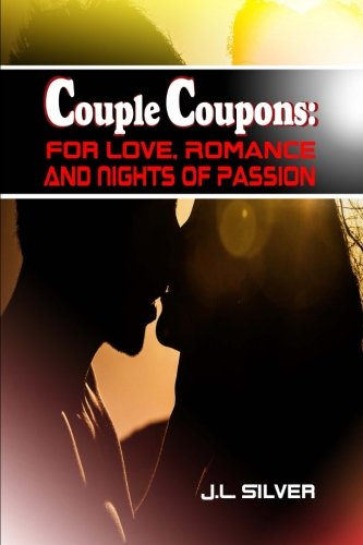 9781523656547: Couple Coupons: For Love, Romance, And Nights Of Passion
